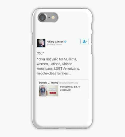 Trump Tweets - Offer Not Valid For... iPhone Case/Skin