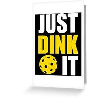 Just Dink It Shirt, Funny Pickleball Jar Retirement Gift Greeting Card