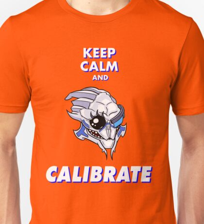 Keep Calm And Calibrate Unisex T-Shirt