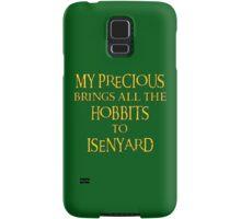 My Precious Brings All the Hobbits to Isenyard Samsung Galaxy Case/Skin