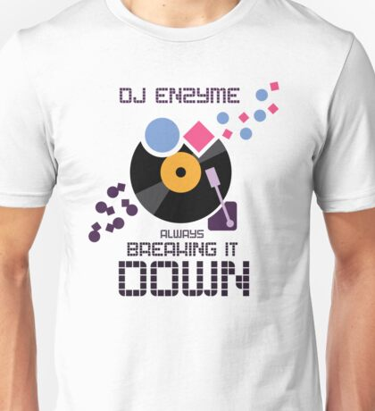 DJ Enzyme - Always Breaking It Down T-Shirt