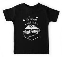 Be Brave Life Is A Challenge Motivational Arthritis T-Shirt Kids Tee