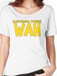 Wah (Waluigi's Voice) Women's Relaxed Fit T-Shirt