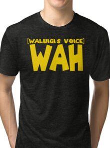 Wah (Waluigi's Voice) Tri-blend T-Shirt