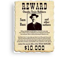 Sam Bass Gang Wanted Poster Canvas Print