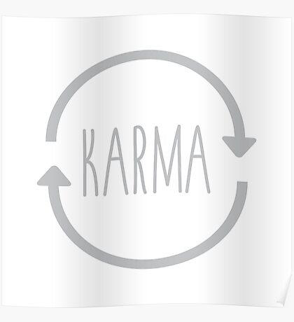 Karma Goes Around Comes Around Poster
