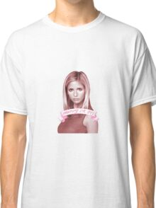 BUFFY OR DIE Classic T-Shirt