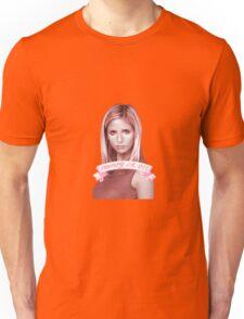 BUFFY OR DIE Unisex T-Shirt