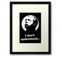 I Don't Understand - Sherlock Framed Print