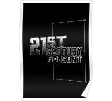 21st Century Peasant Poster