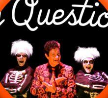 David S. Pumpkins - Any Questions? IV - Sticker Sticker