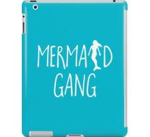 Mermaid Gang Funny Quote iPad Case/Skin
