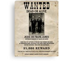 Jesse & Frank James Wanted Poster Canvas Print
