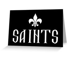 Black and White Fleur De Lis and SAINTS word Greeting Card