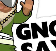 Gnome Sayin Funny Swag Gnome Sticker