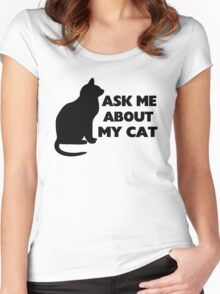 Ask Me About My Cat Women's Fitted Scoop T-Shirt