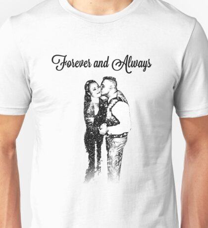 Forever and Always Unisex T-Shirt