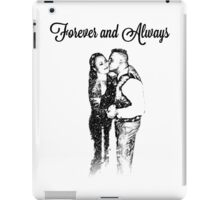 Forever and Always iPad Case/Skin