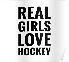 Real Girls Love Hockey Poster