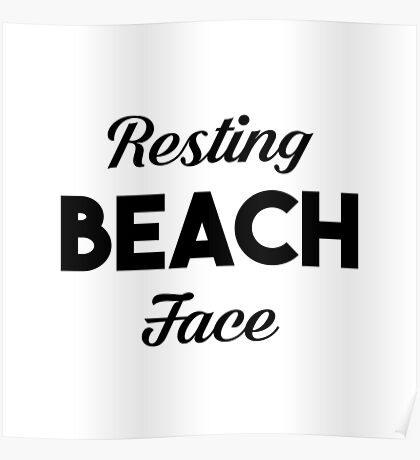 Resting Beach Face Poster