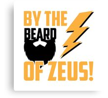 By the Beard of Zeus Canvas Print