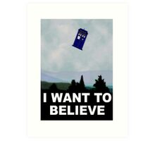 """I Want To Believe"" Police Public Call Box version.  Art Print"