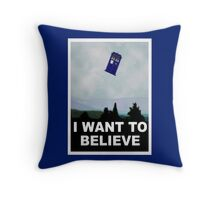 """I Want To Believe"" Police Public Call Box version.  Throw Pillow"
