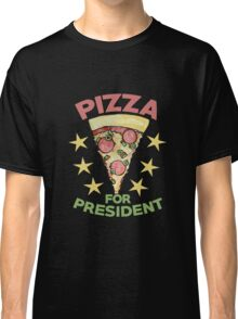 Pizza for President 2 Classic T-Shirt