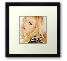 INTOXICATE ME NOW Framed Print