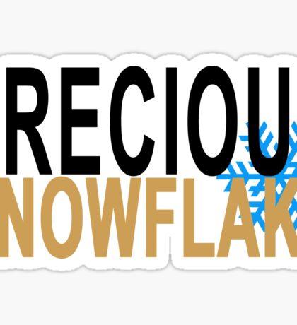 precious snowflake Sticker