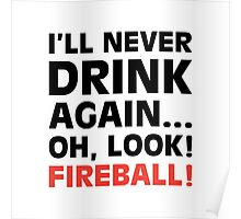 Oh Look! Fireball! Poster
