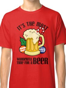 Christmas It's The Most Wonderful Time For A Beer Design Classic T-Shirt