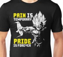 Pain Is Temporary, Pride Is Forever (Vegeta Hardcore Squat) Unisex T-Shirt