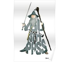 Gandalf The Grey You Shall Not Pass Poster