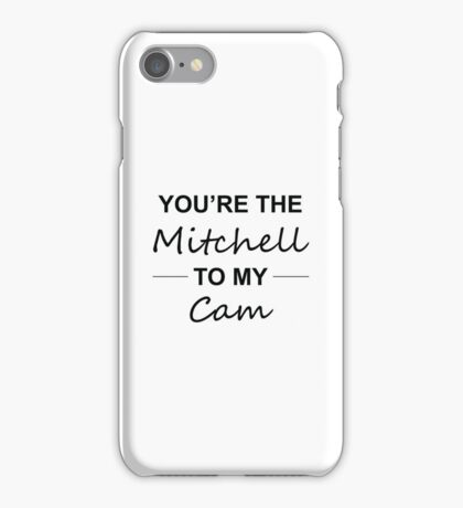 Modern Family Gift Idea - You're the Mitchell to my Cam iPhone Case/Skin