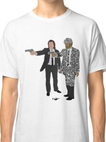 Jules and Vincent from Pulp Fiction Typography Quote Design Classic T-Shirt