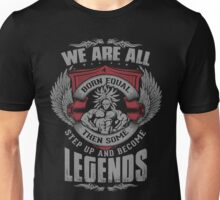 Some People Step Up and Become Legends (Broly) Unisex T-Shirt