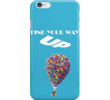 Disney UP Motivational iPhone Case/Skin