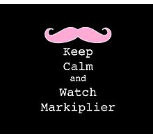 Keep Calm and Watch Markiplier Photographic Print