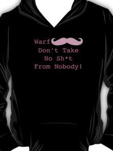 Warfstache Don't Take No Sh*t! Markiplier Quote T-Shirt