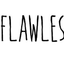 #flawless by JessiBSB