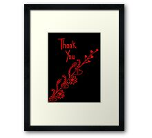 Thank you beautiful Framed Print