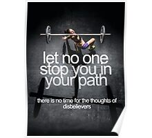 Let No One Stop You In Your Path Poster