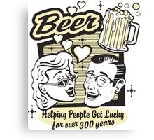 Beer Helping People Get Lucky For Over 300 Years Canvas Print