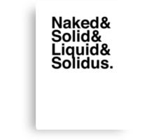 NAKED&SOLID&LIQUID&SOLIDUS Canvas Print