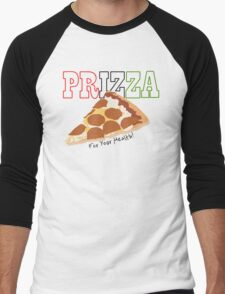 Prizza- For Your Health! Men's Baseball ¾ T-Shirt