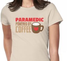 paramedic powered by coffee Womens Fitted T-Shirt
