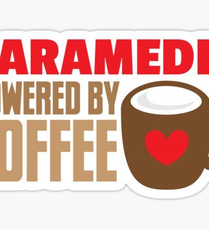 paramedic powered by coffee Sticker