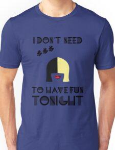 I don't need $  Unisex T-Shirt