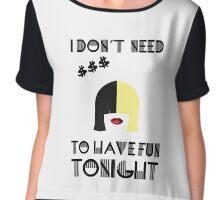 I don't need $  Chiffon Top